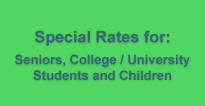 special rates for seniors, college and university students and children